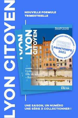Ville de Lyon : nouvelle formule trimestrielle pour la revue Lyon citoyen LC-nelle-formule-NL-mars2021